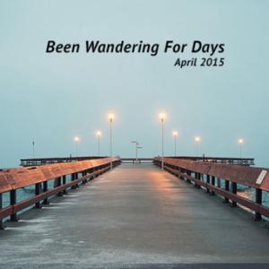 April #jesslist Playlist - Been Wandering For Days. 25