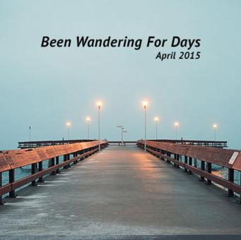 April #jesslist Playlist - Been Wandering For Days. 16