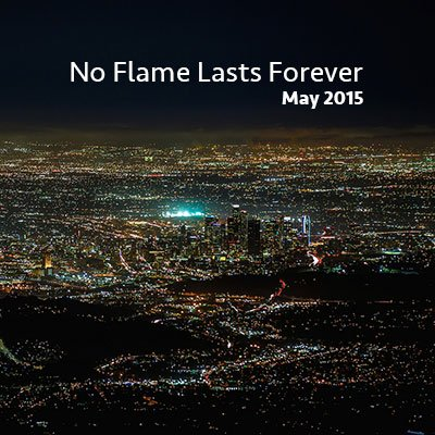 May #jesslist - No Flame Lasts Forever 7