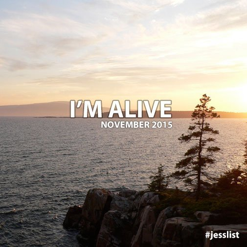 November #jesslist Playlist - I'm Alive 7